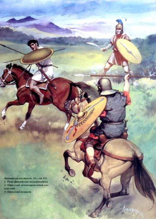 Фракийское восстание (26 г. н.э.): 1 - римский кавалерист; 2 - одрисский легковооруженный конный воин; 3 - одрисский пельтаст.